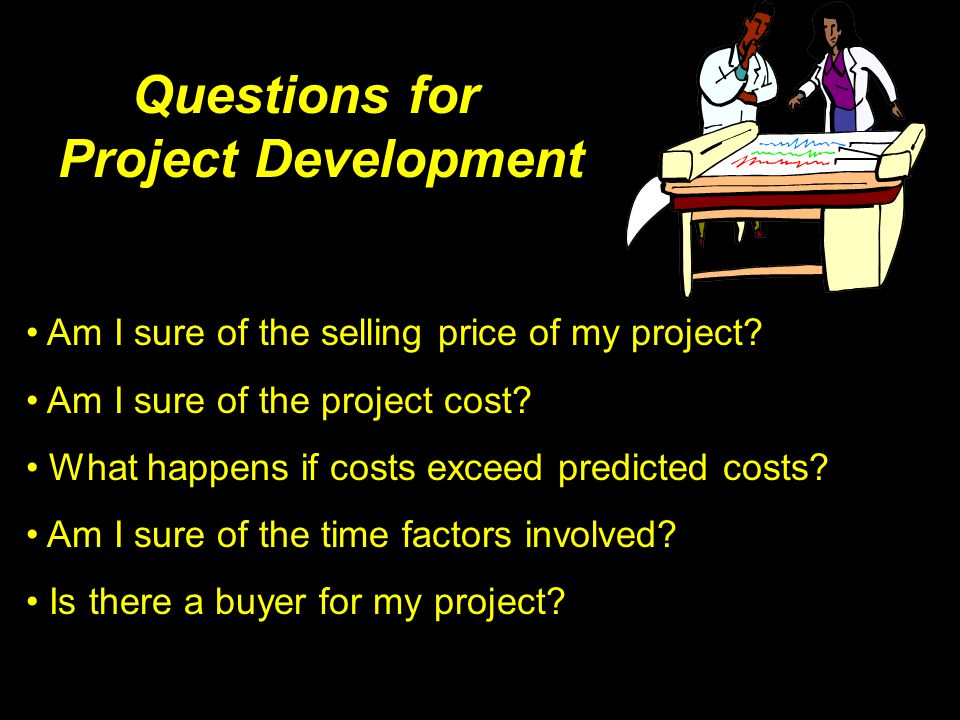 Questions for Project Development