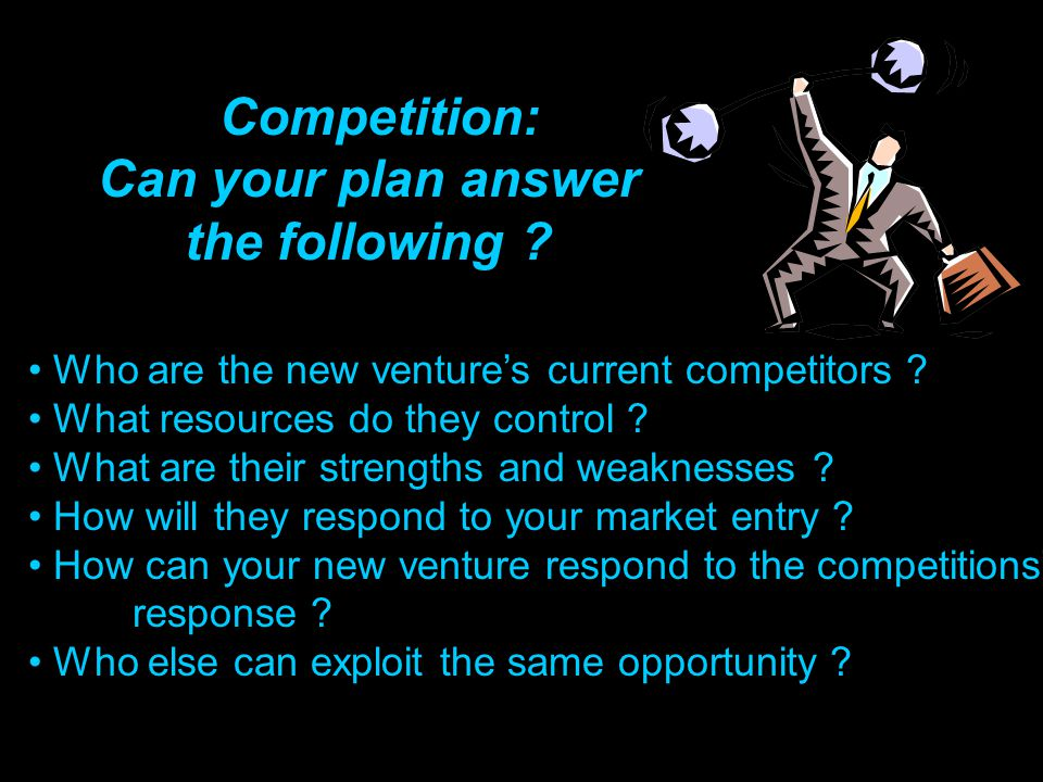 Competition: Can your plan answer the following