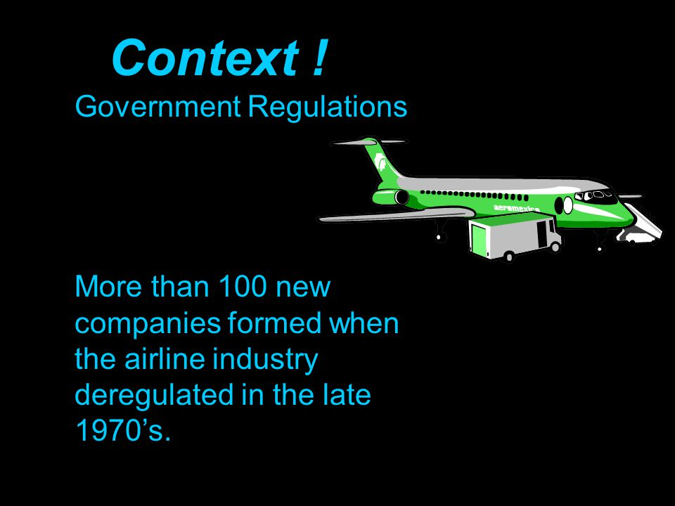 Context ! Government Regulations