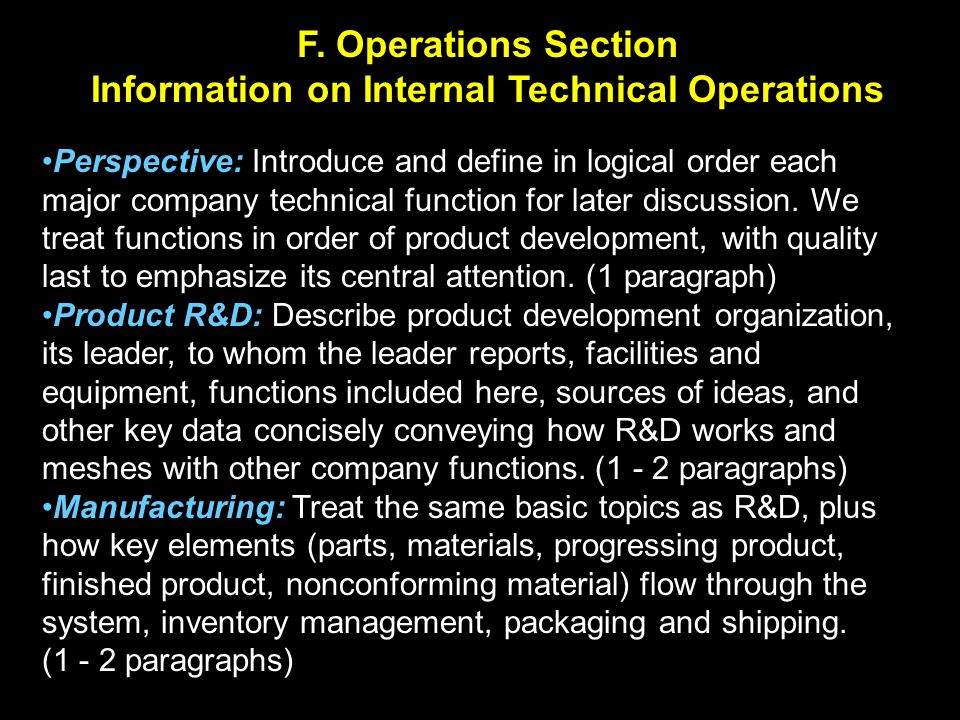 F. Operations Section Information on Internal Technical Operations