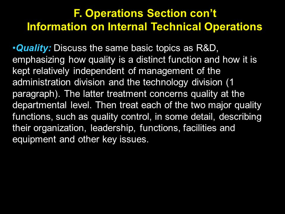 F. Operations Section con't Information on Internal Technical Operations