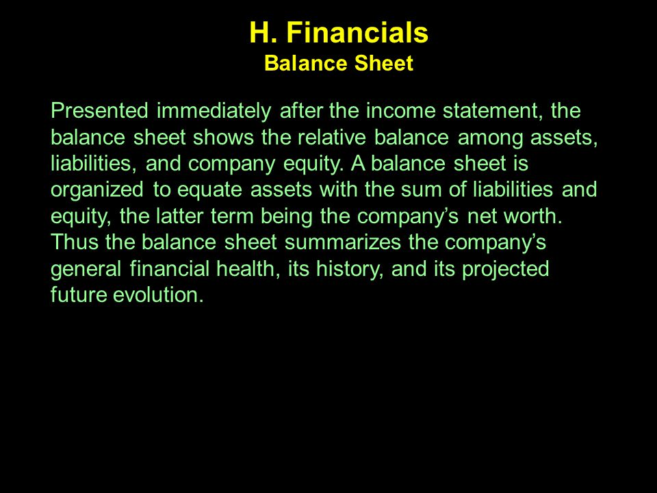 H. Financials Balance Sheet