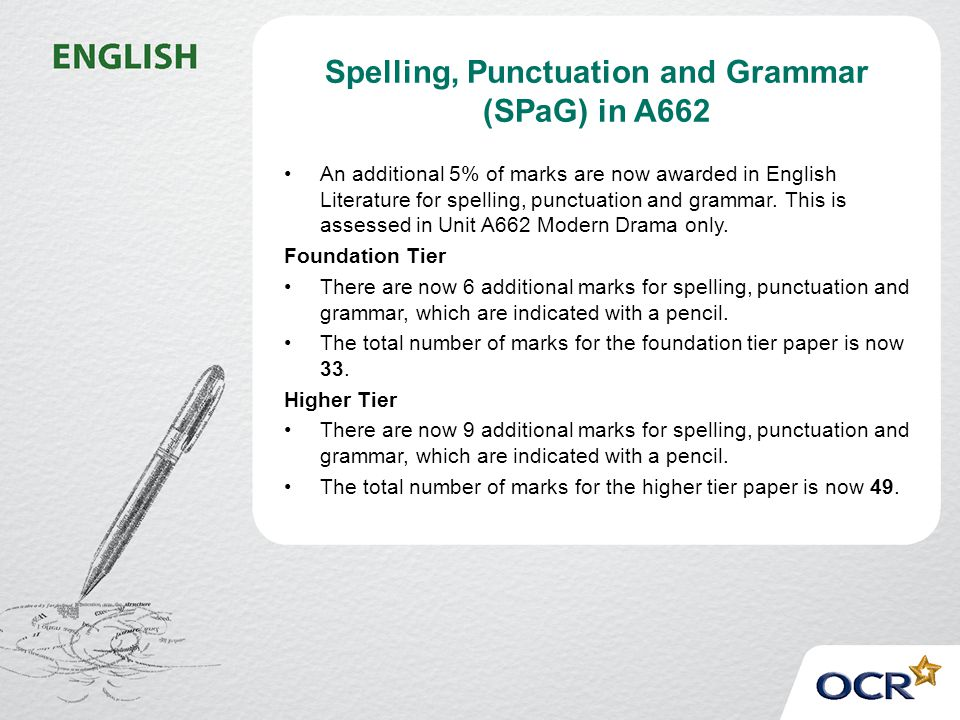 Spelling, Punctuation and Grammar (SPaG) in A662