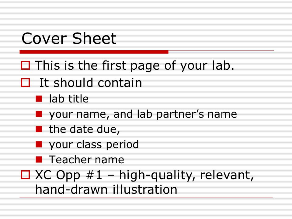 Cover Sheet This is the first page of your lab. It should contain