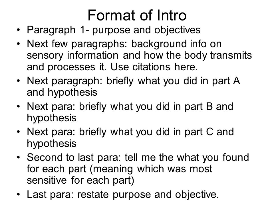 Format of Intro Paragraph 1- purpose and objectives