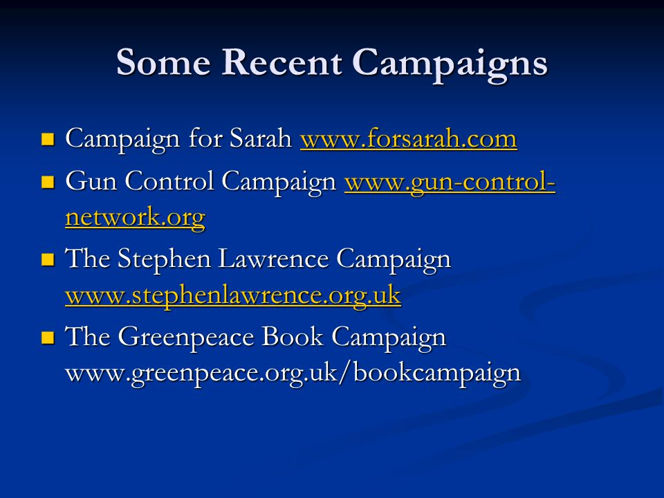 Some Recent Campaigns Campaign for Sarah www.forsarah.com