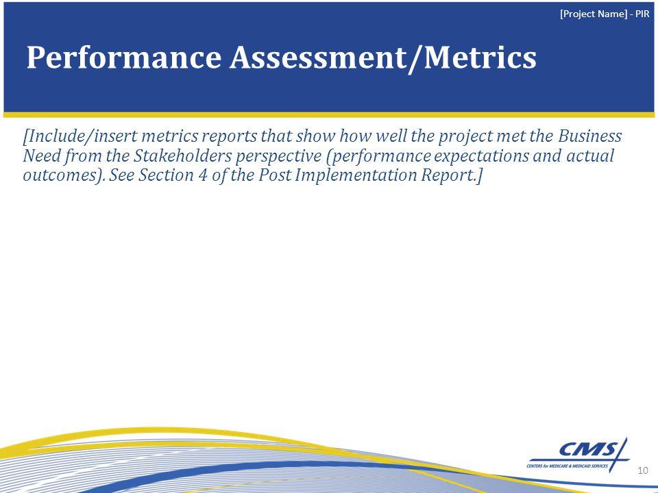 Performance Assessment/Metrics