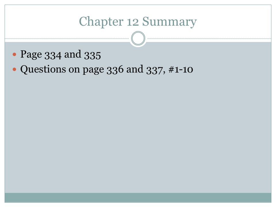 Chapter 12 Summary Page 334 and 335