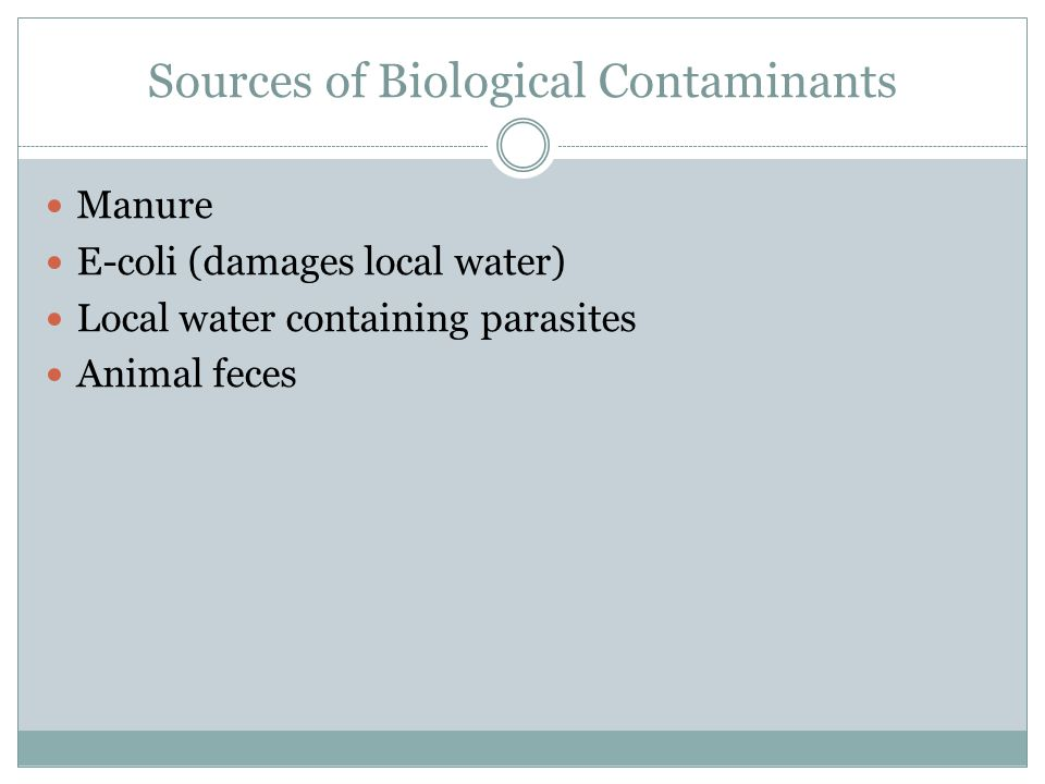 Sources of Biological Contaminants