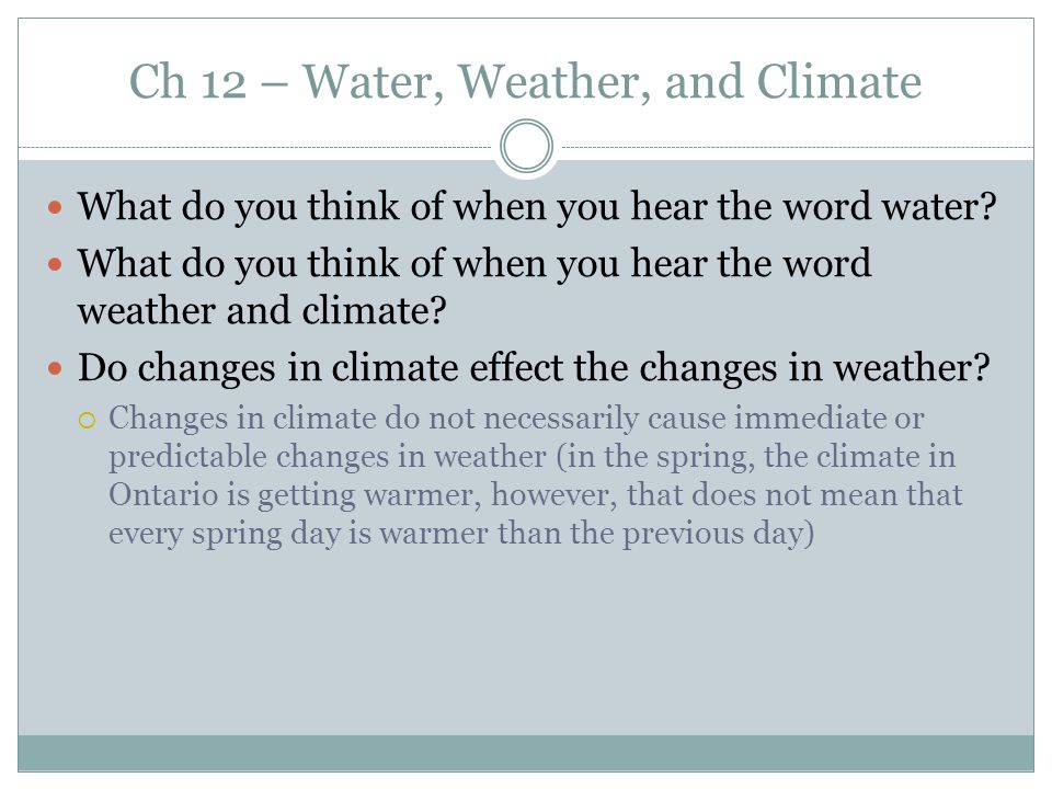 Ch 12 – Water, Weather, and Climate