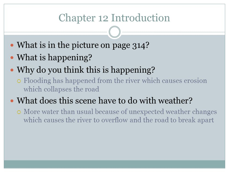Chapter 12 Introduction What is in the picture on page 314