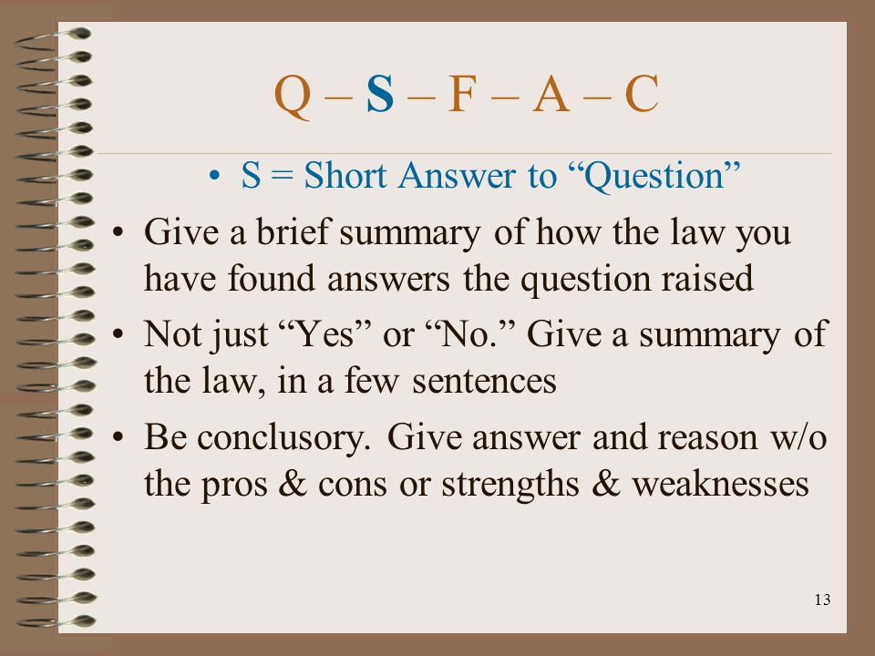 S = Short Answer to Question