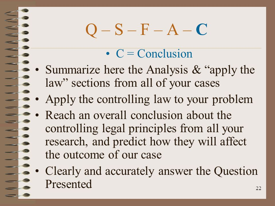 Q – S – F – A – C C = Conclusion
