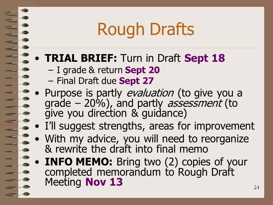 Rough Drafts TRIAL BRIEF: Turn in Draft Sept 18