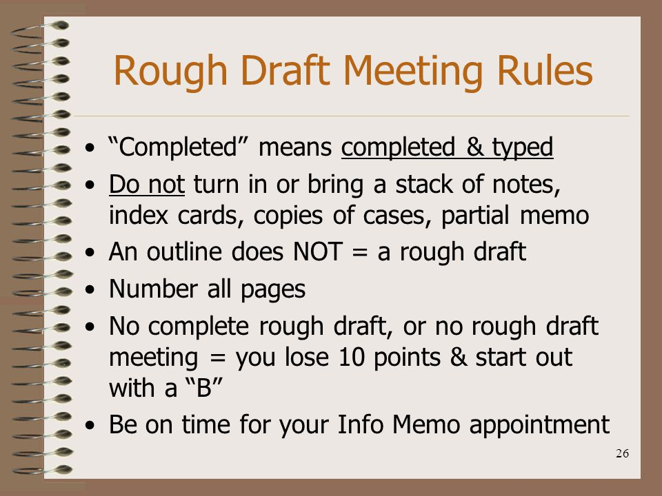 Rough Draft Meeting Rules