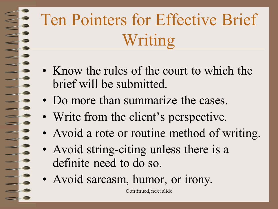 Ten Pointers for Effective Brief Writing