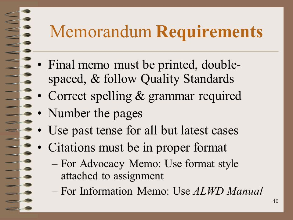 Memorandum Requirements