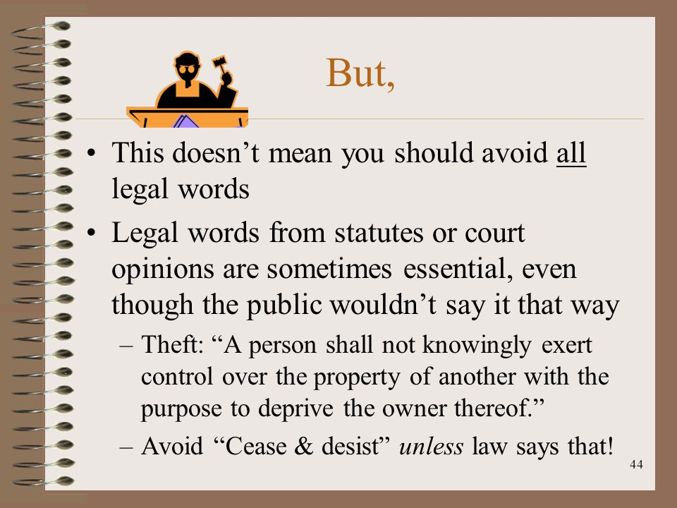 But, This doesn't mean you should avoid all legal words