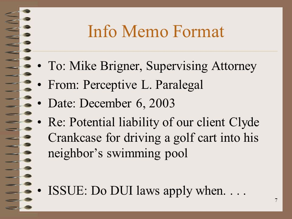Info Memo Format To: Mike Brigner, Supervising Attorney