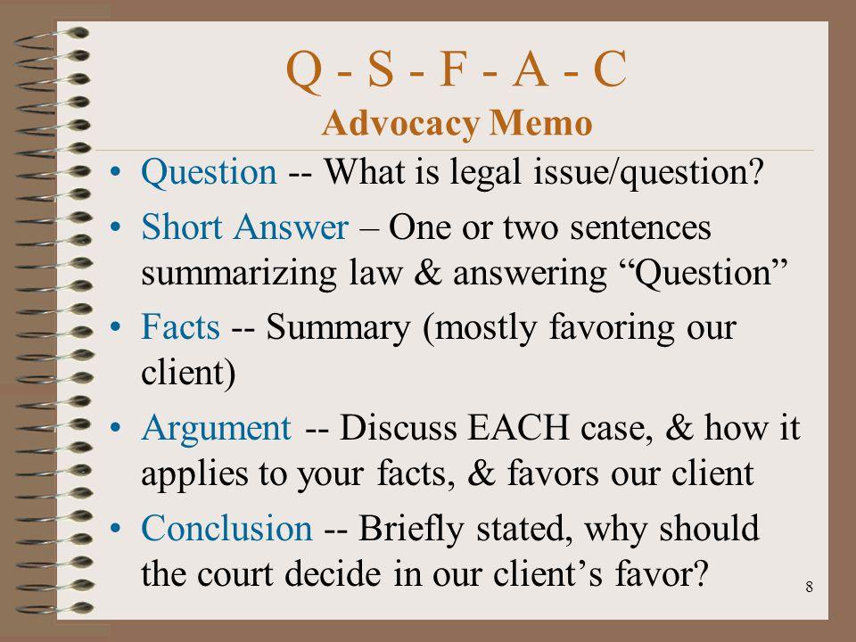 Q - S - F - A - C Advocacy Memo