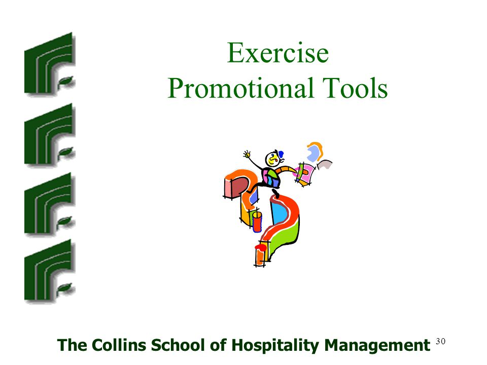 Exercise Promotional Tools