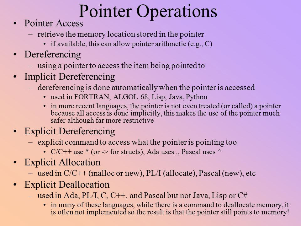 Pointer Operations Pointer Access Dereferencing Implicit Dereferencing