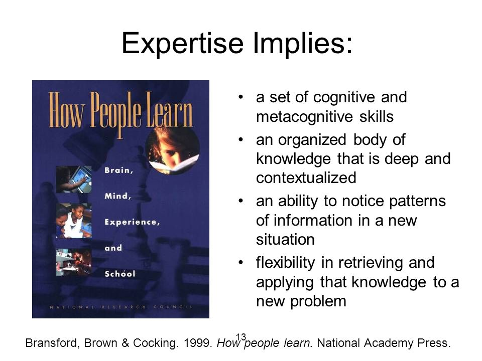 Expertise Implies: a set of cognitive and metacognitive skills