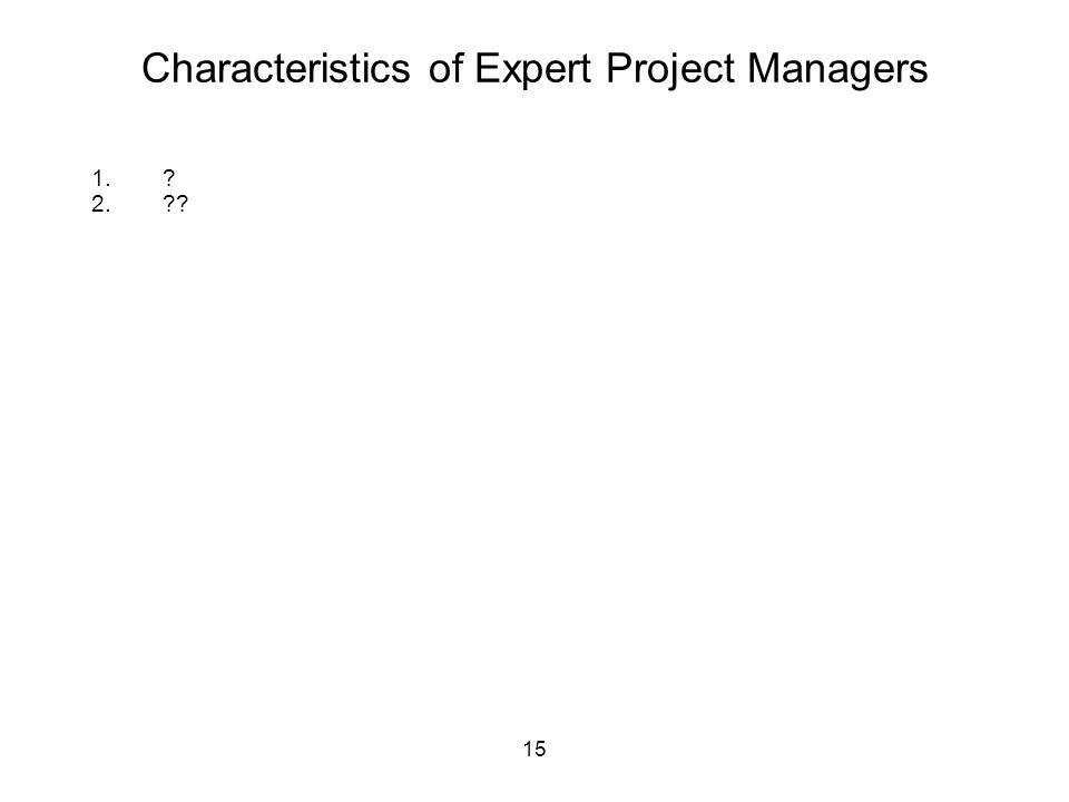 Characteristics of Expert Project Managers