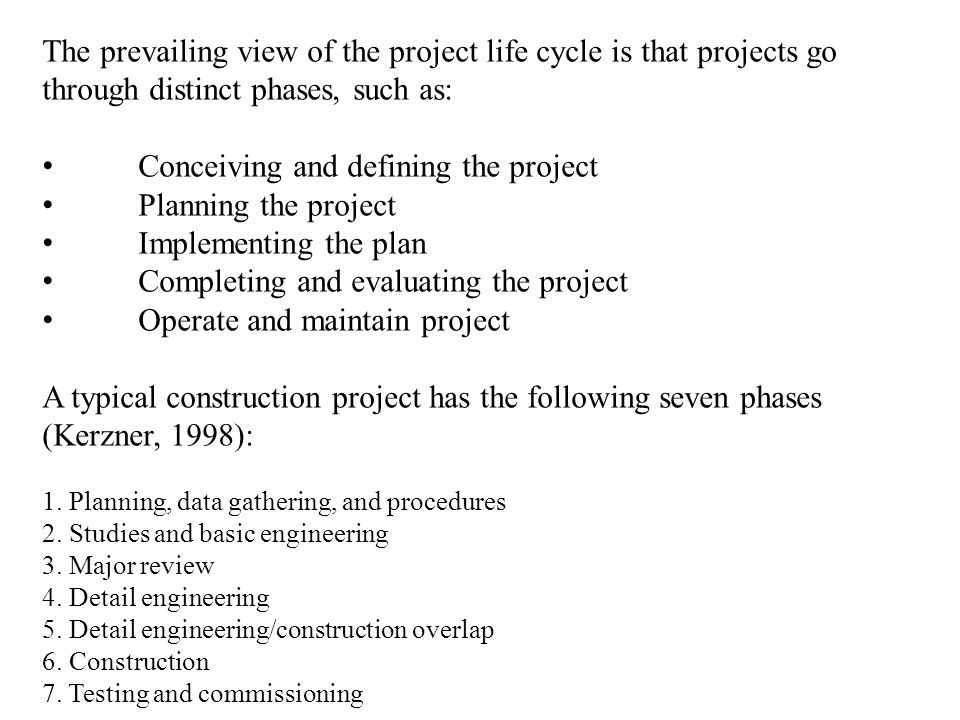 • Conceiving and defining the project • Planning the project