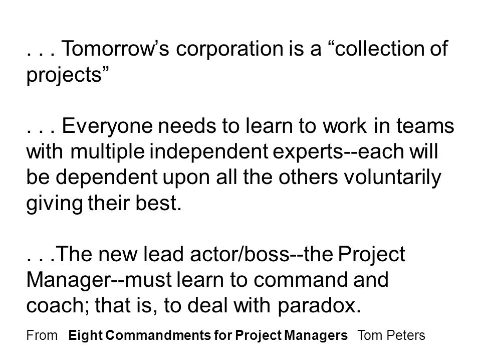 . . . Tomorrow's corporation is a collection of projects