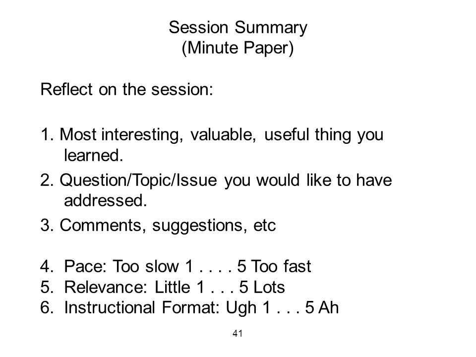 Reflect on the session: