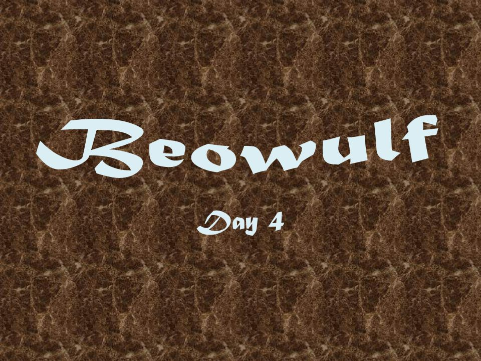 Beowulf Day 4