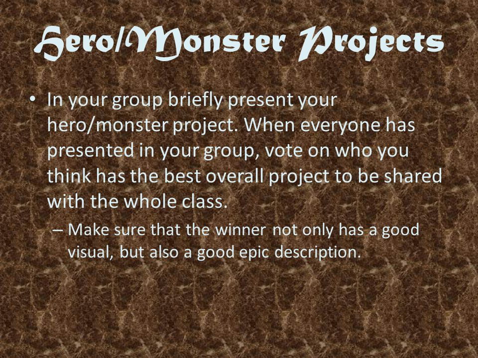 Hero/Monster Projects