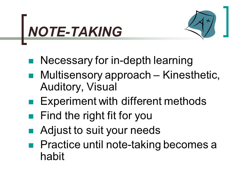 NOTE-TAKING Necessary for in-depth learning