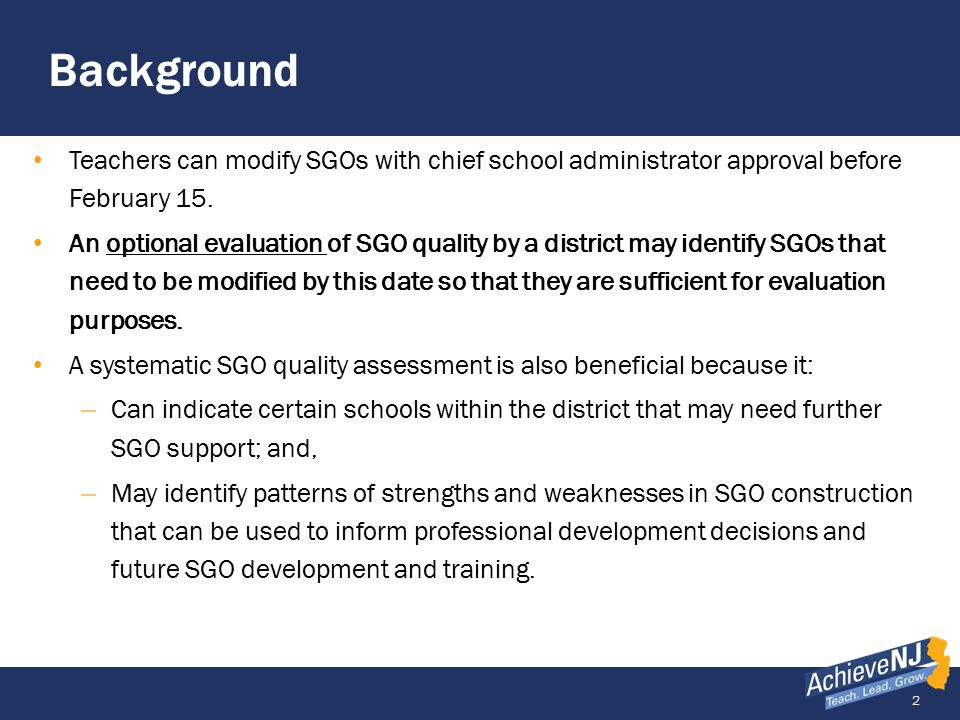 Background Teachers can modify SGOs with chief school administrator approval before February 15.