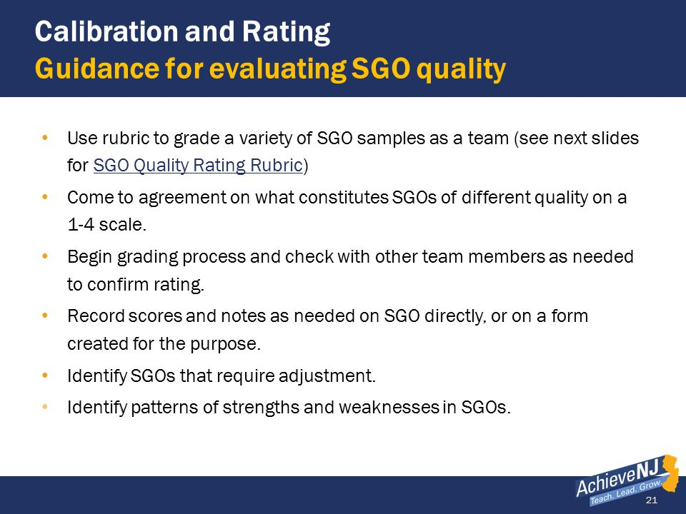 Calibration and Rating Guidance for evaluating SGO quality