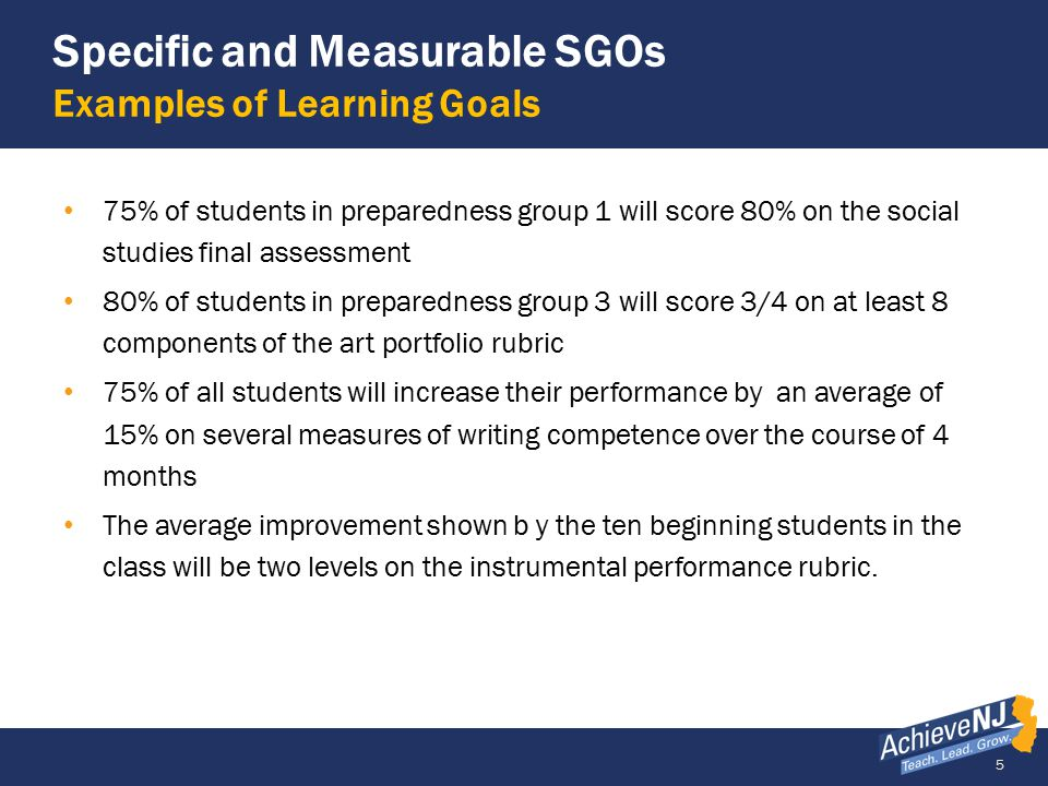 Specific and Measurable SGOs Examples of Learning Goals