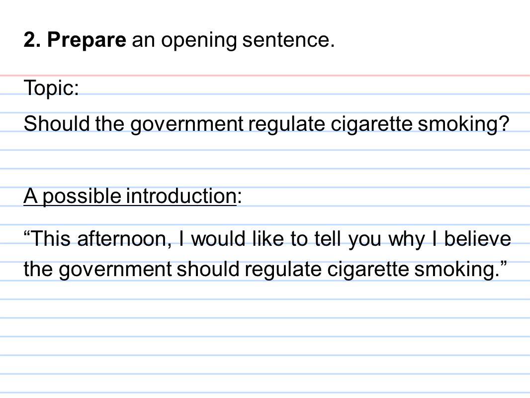 2. Prepare an opening sentence.