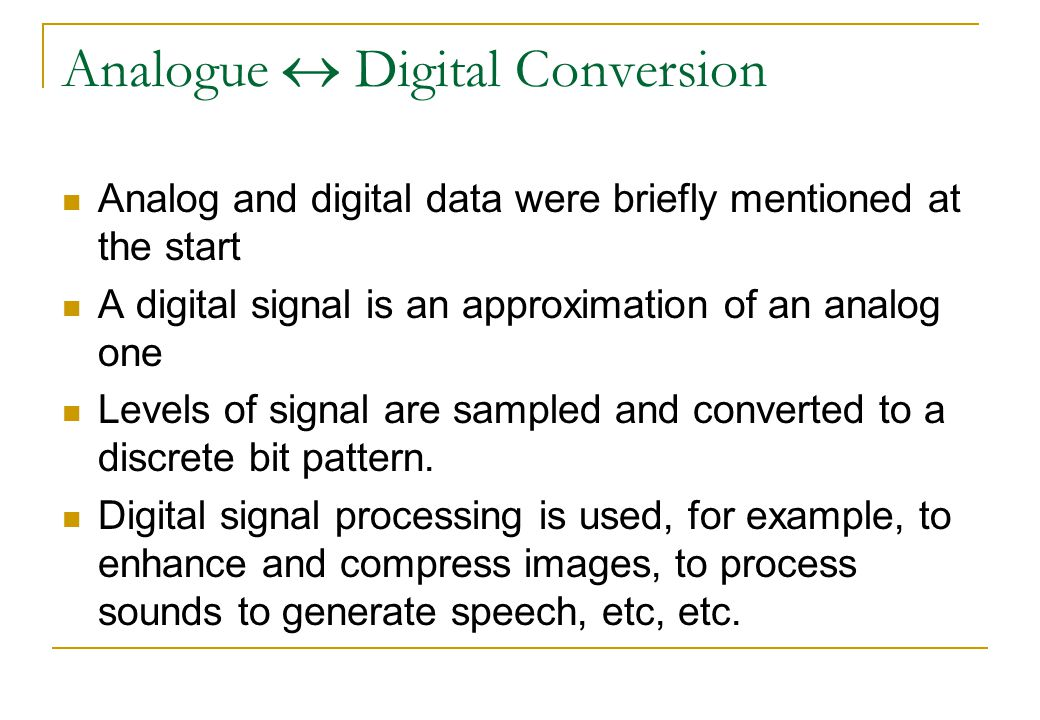 Analogue  Digital Conversion