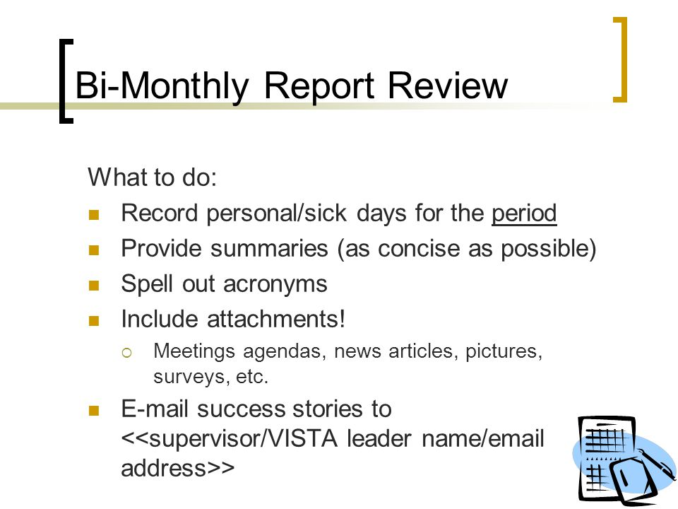 Bi-Monthly Report Review