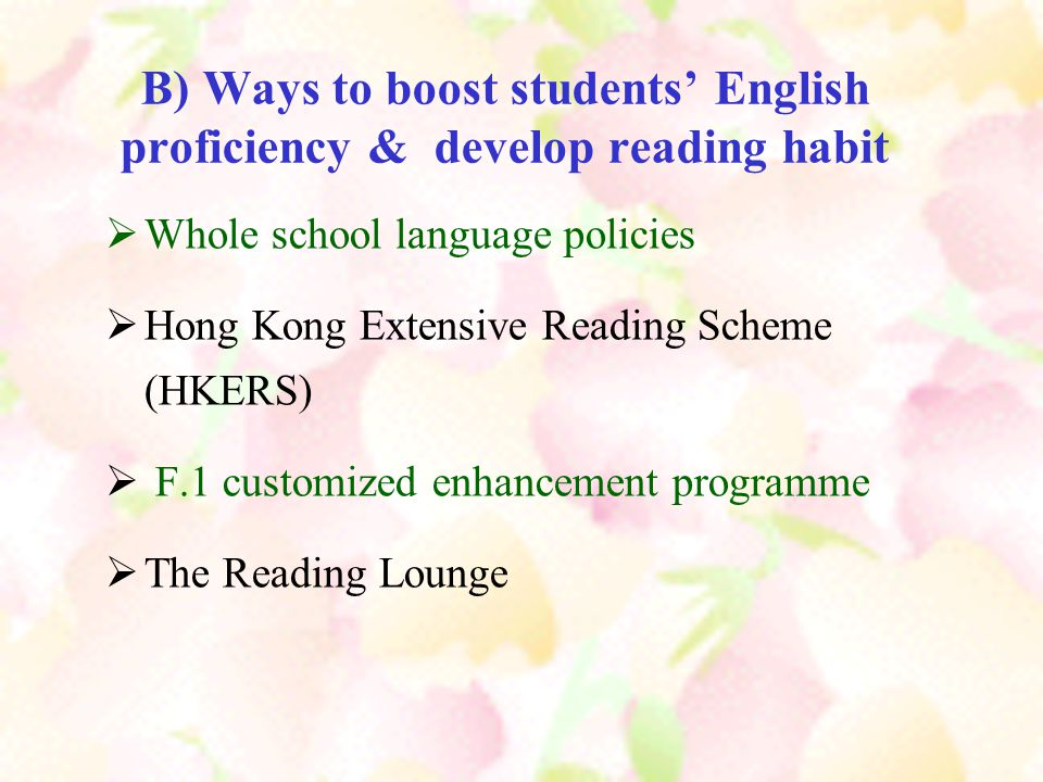 B) Ways to boost students' English proficiency & develop reading habit