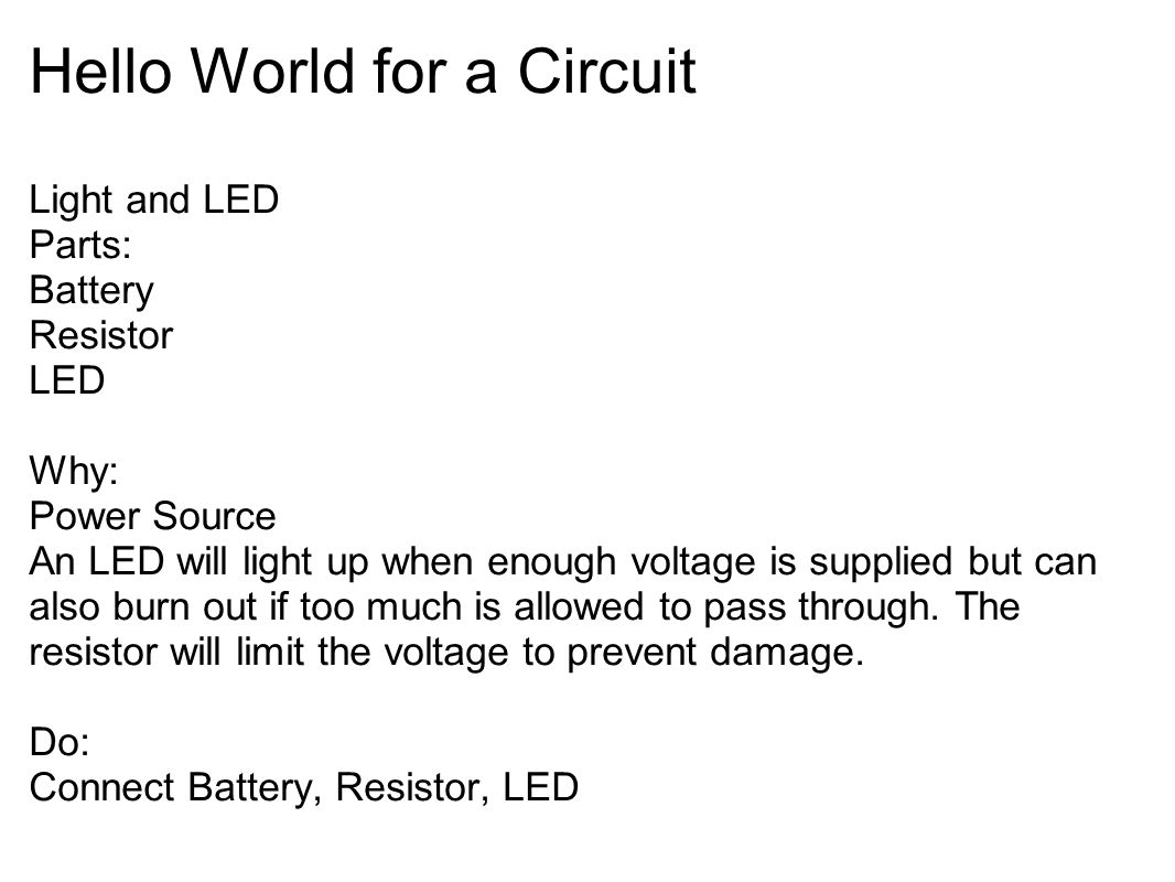 Hello World for a Circuit