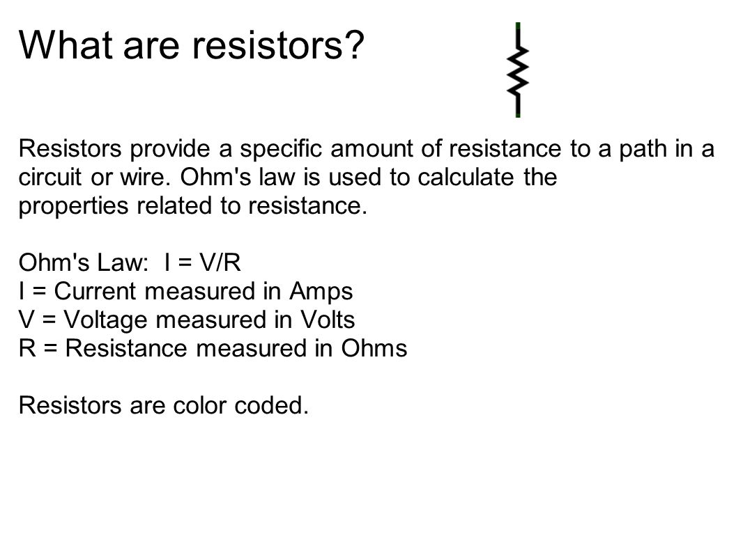 What are resistors
