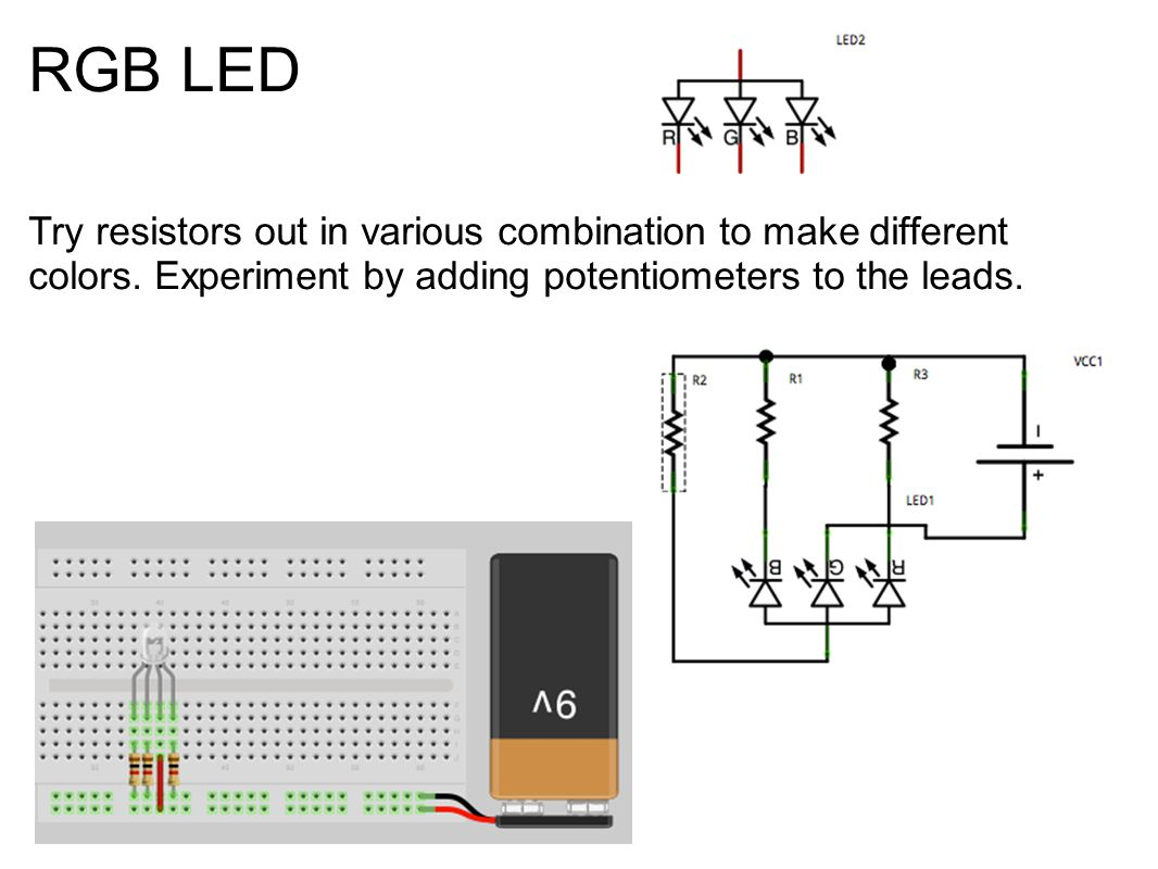 RGB LED Try resistors out in various combination to make different colors.