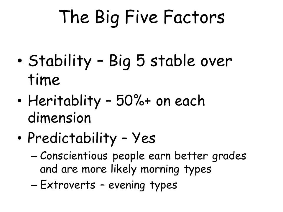 The Big Five Factors Stability – Big 5 stable over time