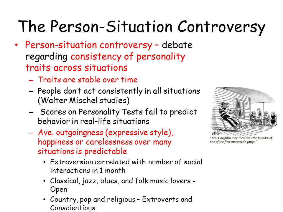 The Person-Situation Controversy