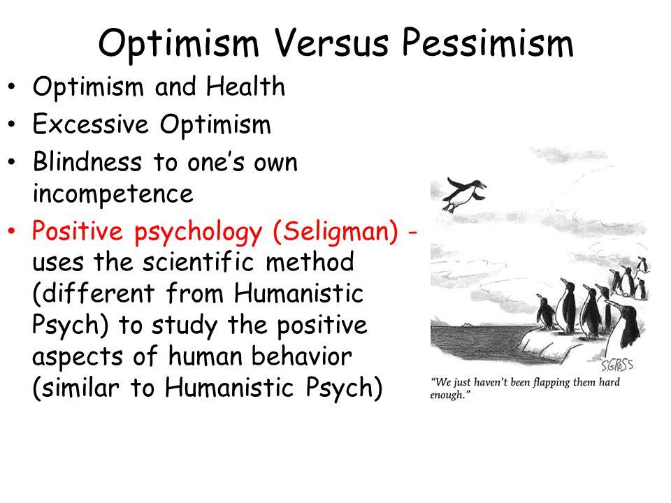 Optimism Versus Pessimism