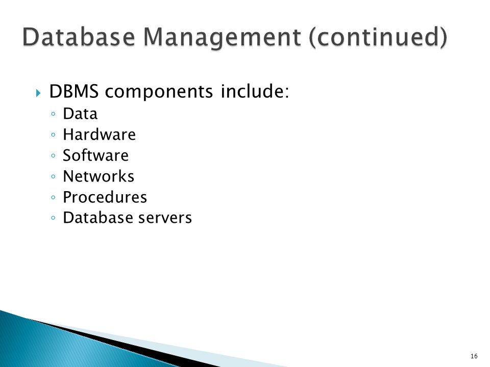 Database Management (continued)