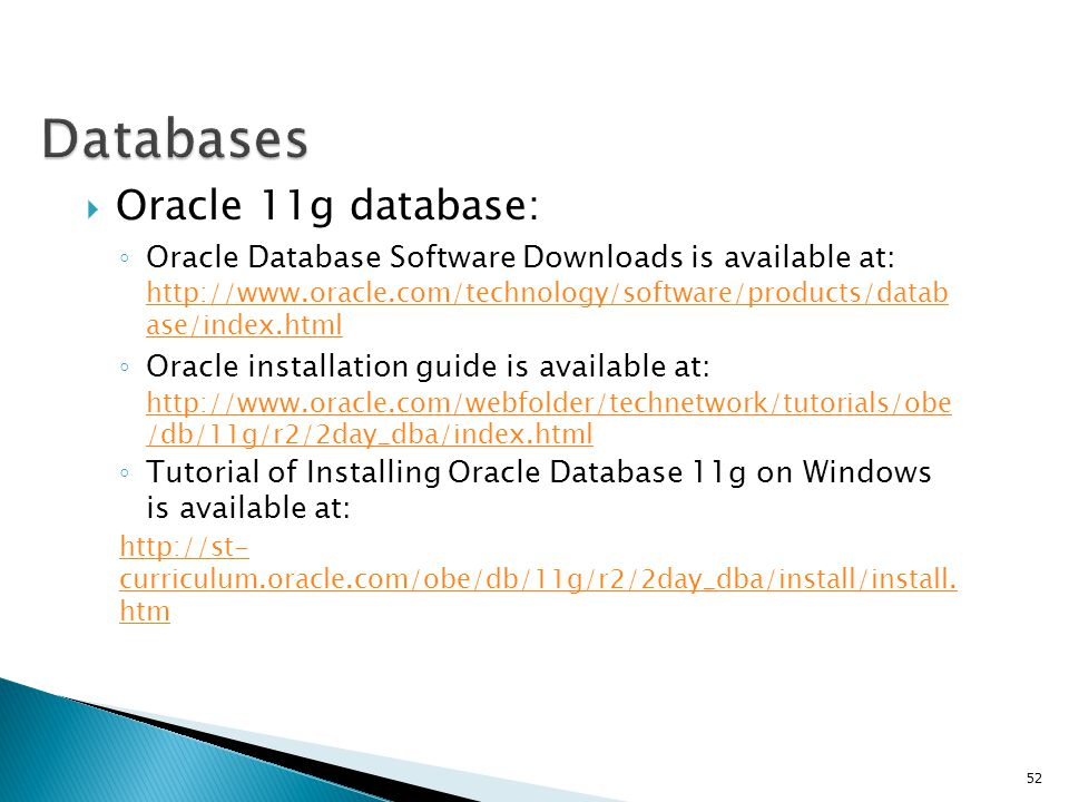 Databases Oracle 11g database:
