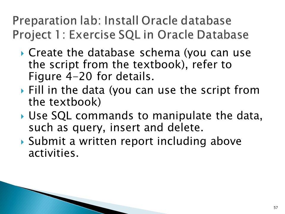 Preparation lab: Install Oracle database Project 1: Exercise SQL in Oracle Database